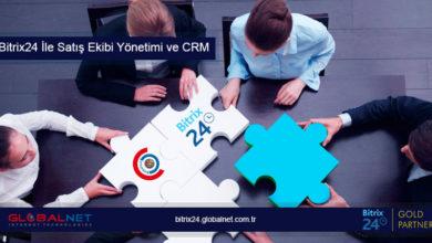Photo of Bitrix24 İle Satış Ekibi Yönetimi ve CRM