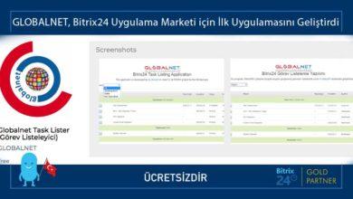 Photo of GLOBALNET, Bitrix24 Uygulama Marketi için İlk Uygulamasını Geliştirdi