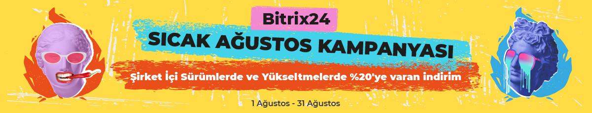 Bitrix24 Ağustos kampanyası